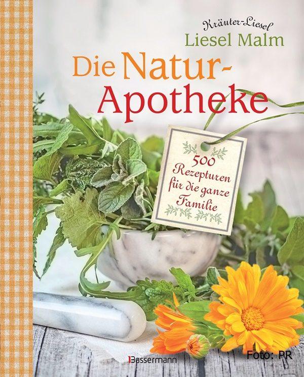 Die Natur-Apotheke von Liesel Malm