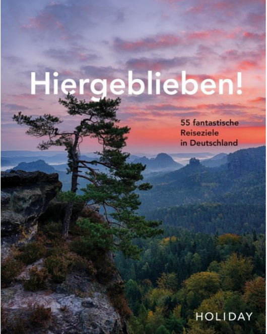 """""""Hiergeblieben!"""" – Ein etwas anderer Deutschland-Reiseführer"""