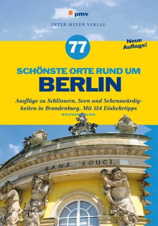 """Buchcover """"77 schönste Orte rund um Berlin"""""""